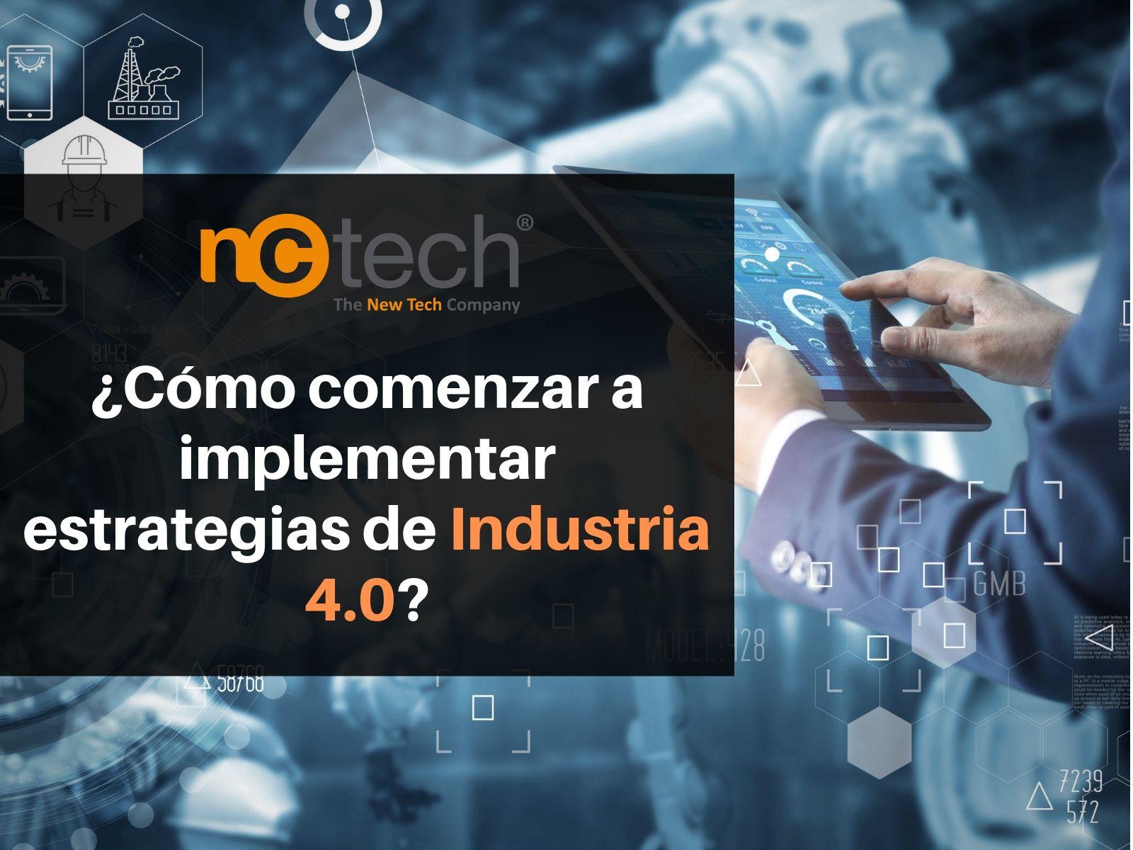 ¿Cómo comenzar a implementar estrategias de Industria 4.0?